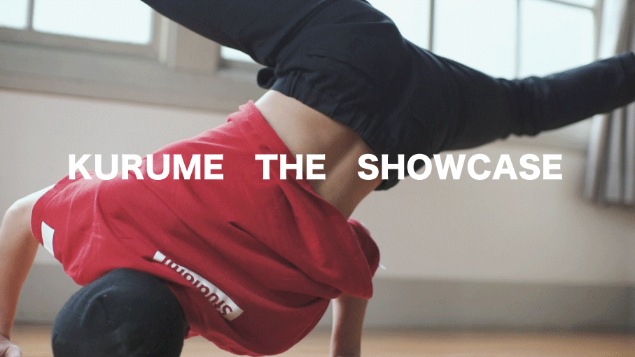 KURUME THE SHOW CASE